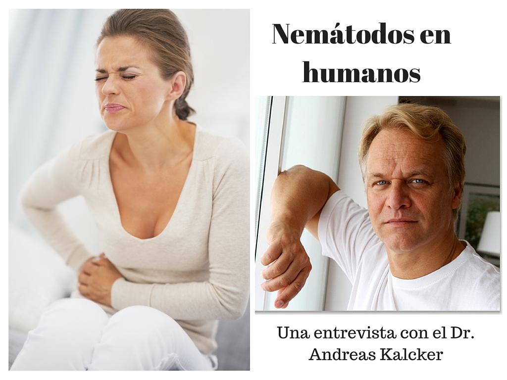 Nemátodos intestinales en humanos con Andreas Kalcker - Salud ...